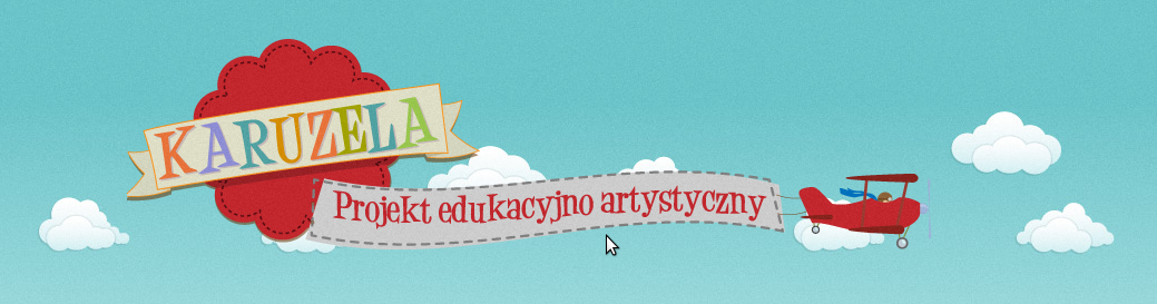 Karuzela  Projekt edukacyjno-artystyczny  - adres, telefon, www | Edukacja - Szkoły Warszawa Warszawa