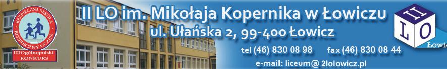 II Liceum Ogólnokształcące im. Mikołaja Kopernika w Łowiczu - adres, telefon, www | Szkoły Łowicz Łowicz