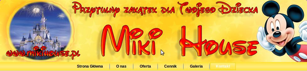 Miki House Prywatny Żłobek - adres, telefon, www | Edukacja - Szkoły Warszawa Warszawa