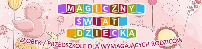 Żłobek Magiczny Świat Dziecka - adres, telefon, www | Edukacja - Szkoły Warszawa Warszawa