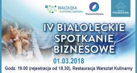 4. Białołęckie Spotkanie Biznesowe już 1 marca. Rezerwujcie czas, bo warto!