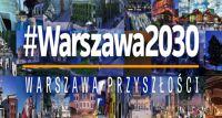 Zdecyduj, w jakim kierunku będzie się rozwijać Warszawa!