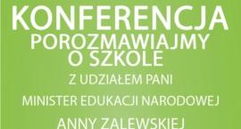 Konferencja z udziałem Minister Edukacji Narodowej