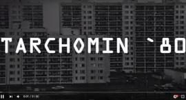 Tarchomin '80. Filmowa podróż sentymentalna [FILM]