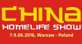 China Homelife Show już od 7 czerwca!