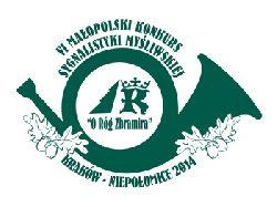 """VI Małopolski Konkurs """"O Róg Zbramira"""" Kraków – Niepołomice 2014"""