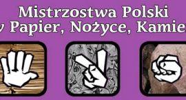 Mistrzostwa Polski w...Papier, Nożyce, Kamień