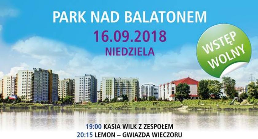 Zapowiedzi, Pożegnanie parku Balatonem - zdjęcie, fotografia