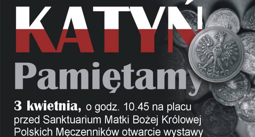 Historia, Katyń Pamiętamy! Otwarcie wystawy przed Sanktuarium Matki Bożej Królowej Polskich Męczenników - zdjęcie, fotografia