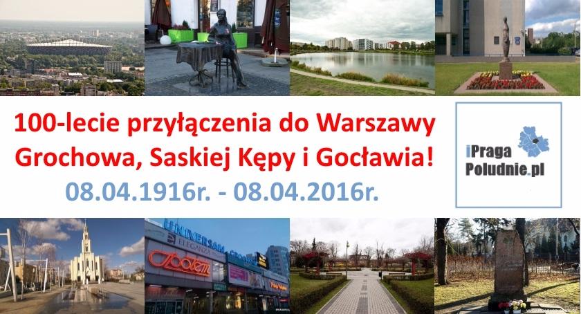 Historia, lecie przyłączenia Grochowa Saskiej Kępy Gocławia Warszawy - zdjęcie, fotografia