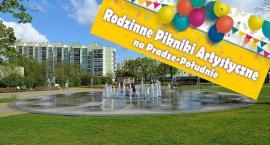 W sierpniu Rodzinne Pikniki Artystyczne na Pradze Południe