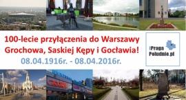 100-lecie przyłączenia Grochowa, Saskiej Kępy i Gocławia do Warszawy