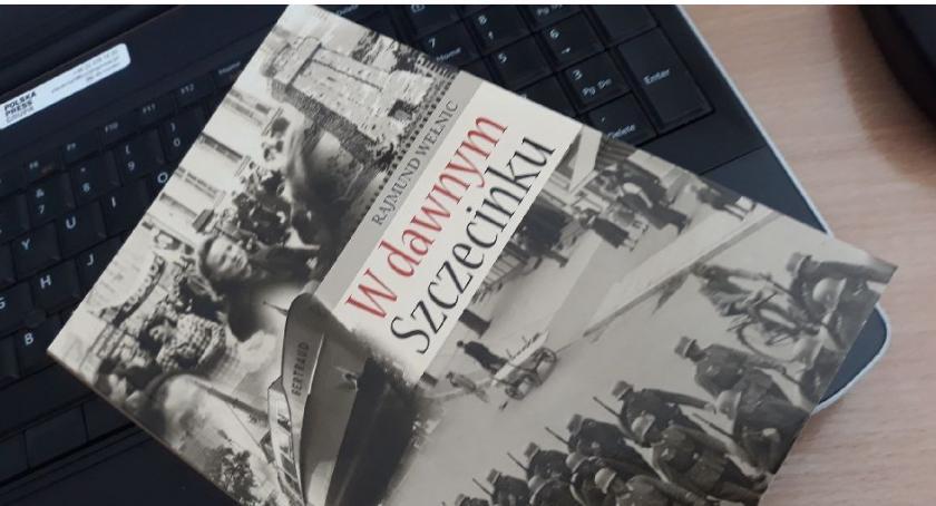 """Opinie i felietony, dawnym Szczecinku"""" obowiązkowa pozycja literacka każdego mieszkańca miasta Trzesieckiem - zdjęcie, fotografia"""