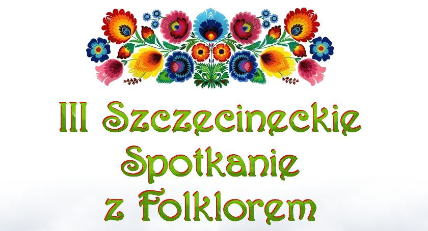 Imprezy Sapik, Szczecineckie Spotkanie Folklorem - zdjęcie, fotografia