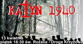 Katyńska Droga Krzyżowa już w piątek! 18:30 św. Rozalia