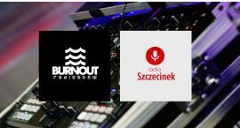 Burnout Radioshow w Radiu Szczecinek! Na set EDM Zaprasza Rathew [posłuchaj]