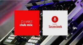 Cały set EDM na żywo w Radiu Szczecinek. Dziś: DJ Mike!