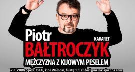 Piotr Bałtroczyk - Mężczyzna z kijowym peselem z nowym programem!