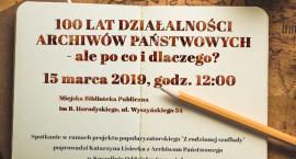 100 lat działalności Archiwów Państwowych. Zaproszenie na wykład