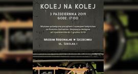 Kolej na kolej. Wystawa z Muzeum Regionalnym w Szczecinku