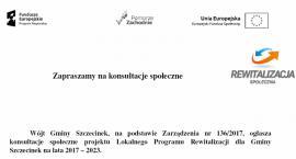 Rewitalizacja Gminy Szczecinek na lata 2017 -2023 - zaproszenie na konsultacje społeczne