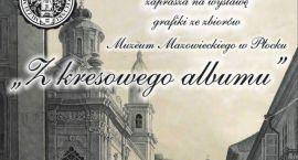 Muzeum zaprasza na wystawę o Kresach