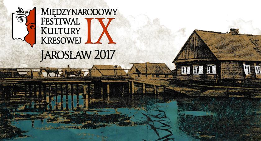 Wydarzenia, Międzynarodowy Festiwal Kultury Kresowej Jarosław - zdjęcie, fotografia