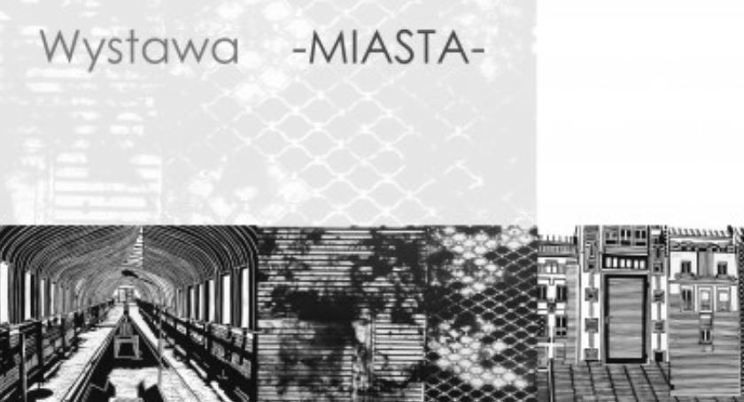 Wystawa -  Miasta