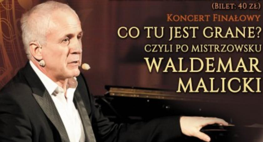 Imprezy, KONKURS! Wygraj bilety koncert Waldemara Malickiego - zdjęcie, fotografia