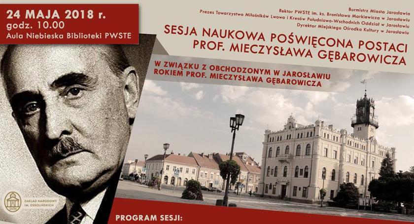 Wydarzenia, Sesja naukowa poświęcona postaci Mieczysława Gębarowicza - zdjęcie, fotografia