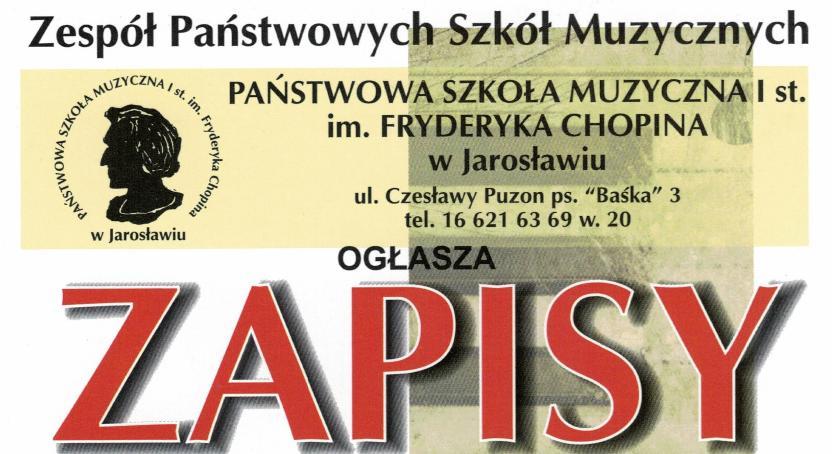 Szkoły podstawowe, Zapisy Zespołu Państwowych Szkół Muzycznych Jarosławiu - zdjęcie, fotografia