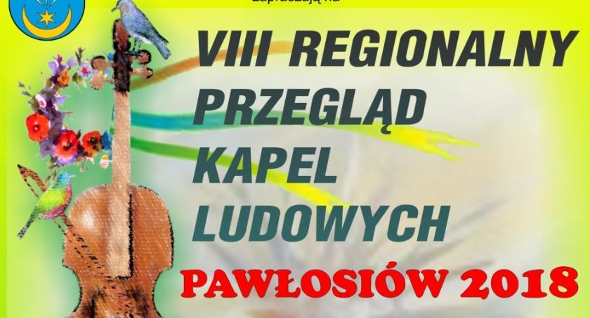 Wydarzenia, Regionalny Przegląd Kapel Ludowych Pawłosiów - zdjęcie, fotografia