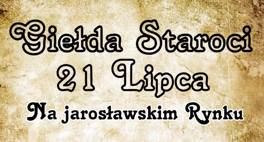 Wydarzenia, Jarosławska Giełda Staroci - zdjęcie, fotografia