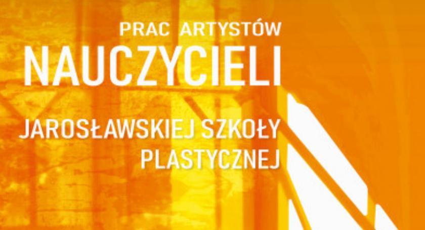 Wystawa nauczycieli artystów plastyków ZSP im. Stanisława Wyspiańskiego w Jarosławiu – część II