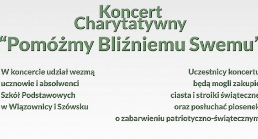 Kultura, Koncert Charytatywny Pomóżmy Bliźniemu Swemu - zdjęcie, fotografia