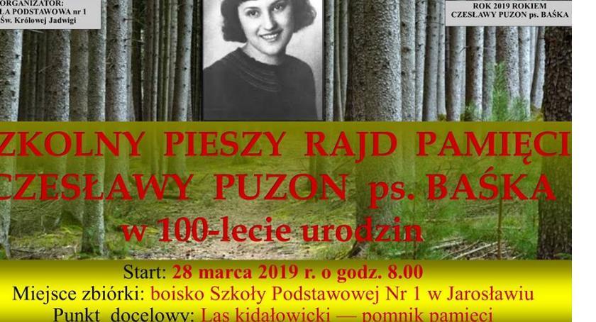 Szkolny Pieszy Rajd Pamięci Czesławy Puzon ps Baśka