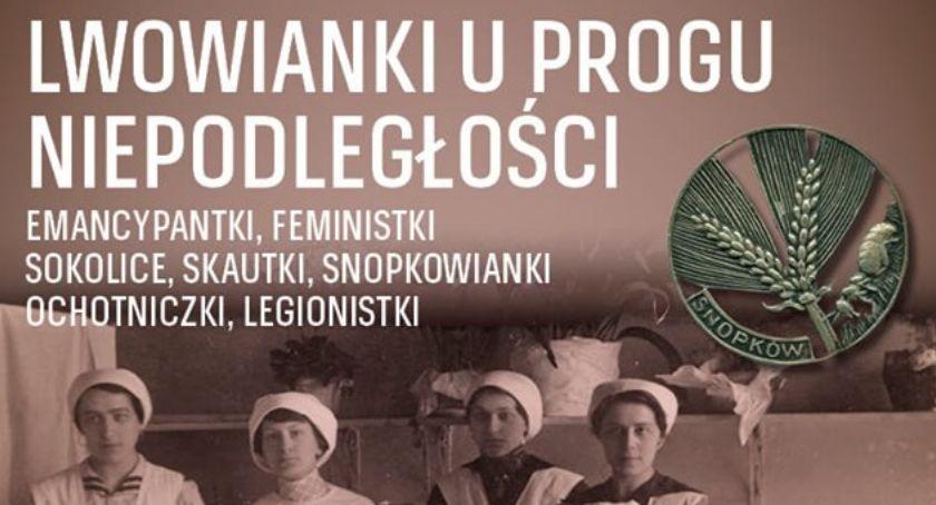 Wydarzenia, Lwowianki progu niepodległości spotkanie Tomaszem Kubą Kozłowskim - zdjęcie, fotografia