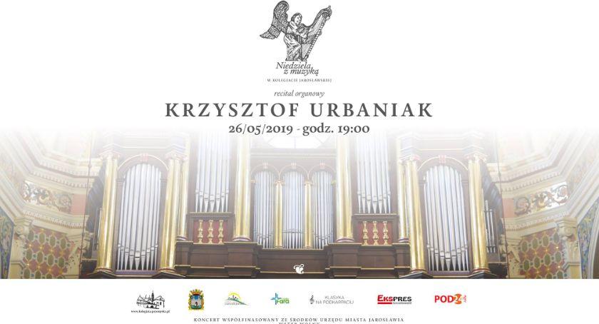 Recital organowy Krzysztofa Urbaniaka w Kolegiacie