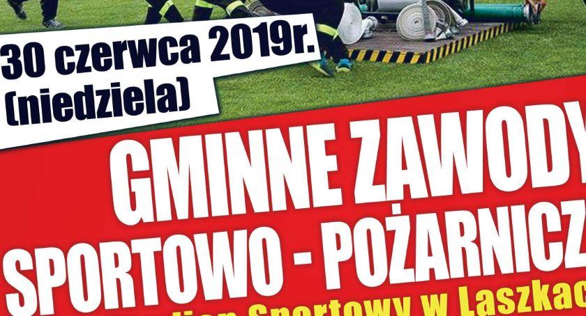 Imprezy, Gminne Zawody Sportowo Pożarnicze Laszkach - zdjęcie, fotografia