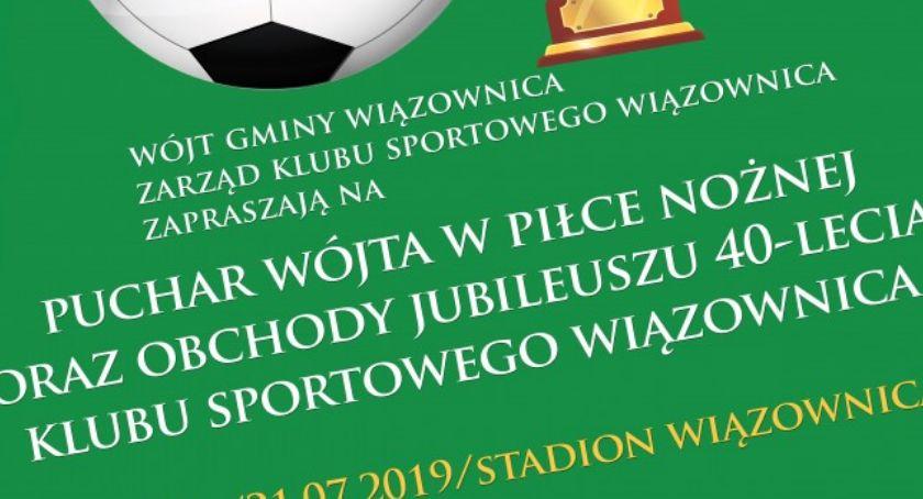 40-lecie KS Wiązownica i mecz piłki nożnej o Puchar Wójta Gminy Wiązownica