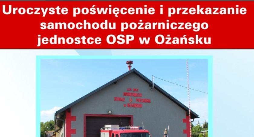 Uroczyste poświęcenie i przekazanie samochodu pożarniczego jednostce OSP w Ożańsku