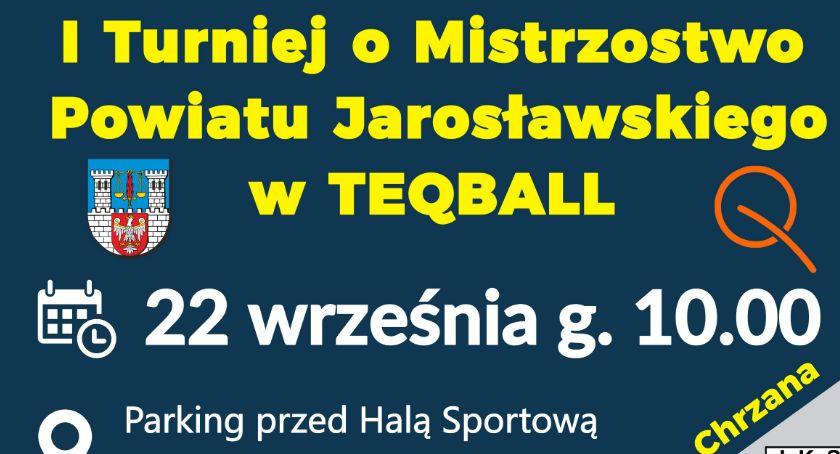 Inne, Turniej Powiatu Jarosławskiego Teqball - zdjęcie, fotografia