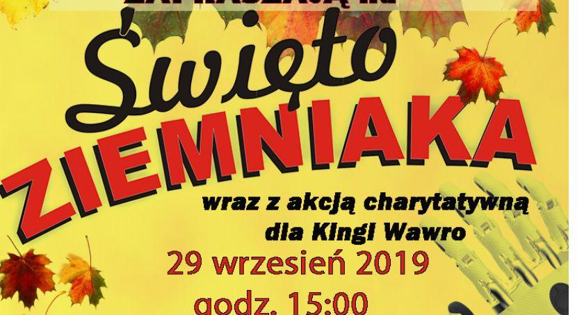 Święto ziemniaka wraz z akcją charytatywną dla Kingi