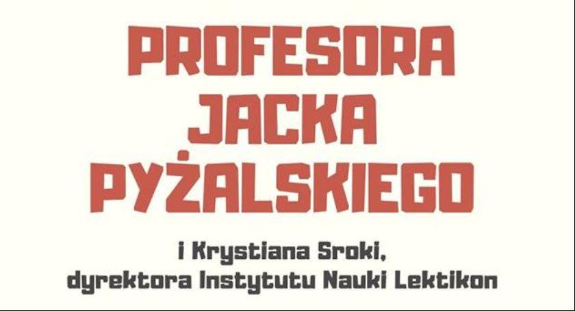 Wydarzenia, Wykład Profesora Jacka Pyżalskiego Krystiana Sroki - zdjęcie, fotografia
