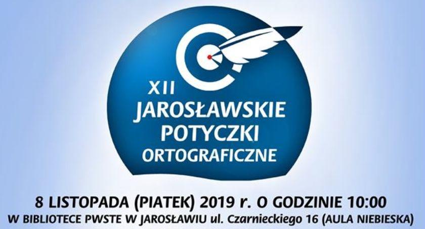 Wydarzenia, Jarosławskie Potyczki Ortograficzne - zdjęcie, fotografia