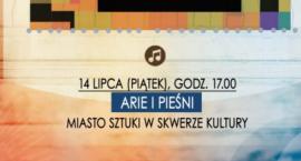 Arie i Pieśni - Miasto Sztuki w Skwerze Kultury