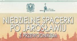 """Niedzielne Spacerki z Przewodnikiem - """"Złoty wiek Jarosławia"""" – Zwiedzanie miasta z W. Orsettim"""