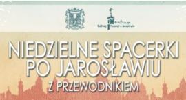 """Niedzielne Spacerki z Przewodnikiem - """"Szlakiem Dziedzictwa Pokoszarowego – Garnizon Jarosław"""""""