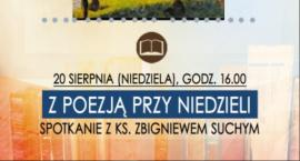 Spotkanie z poezja i ks. Zbigniewem Suchym