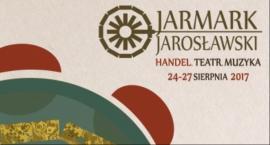 JARMARK JAROSŁAWSKI - 24 sierpnia - czwartek